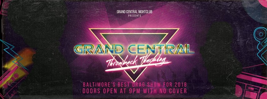 Throwback Thursday and Baltimore's Best Drag Show for 2018