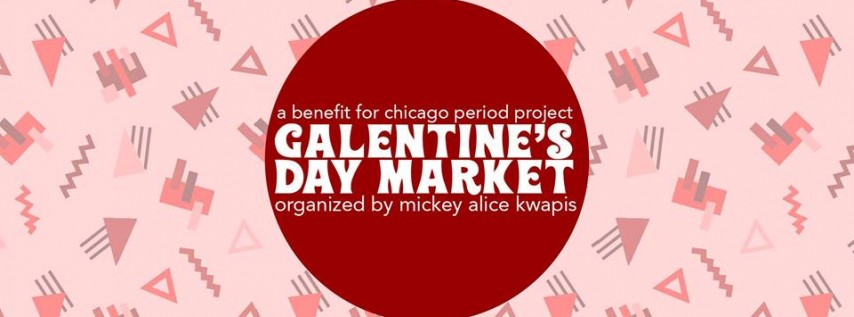 Galentine's Day Market - A Benefit for Chicago Period Project