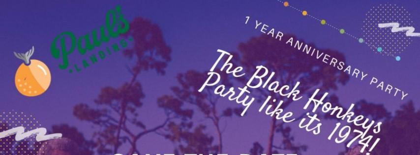 Paul's Landing 1 Year Anniversary with The Black Honkeys!