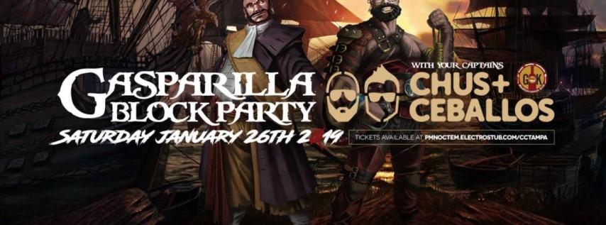 The Gasparilla Block Party 2019 w/ Chus & Ceballos