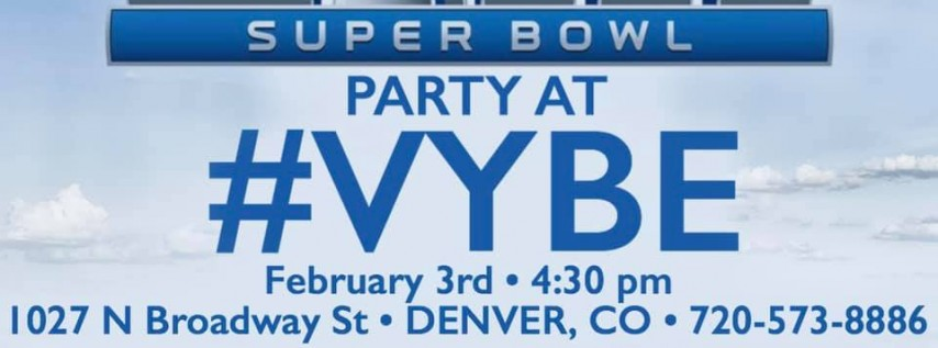 Super Bowl Viewing Party at #VYBE