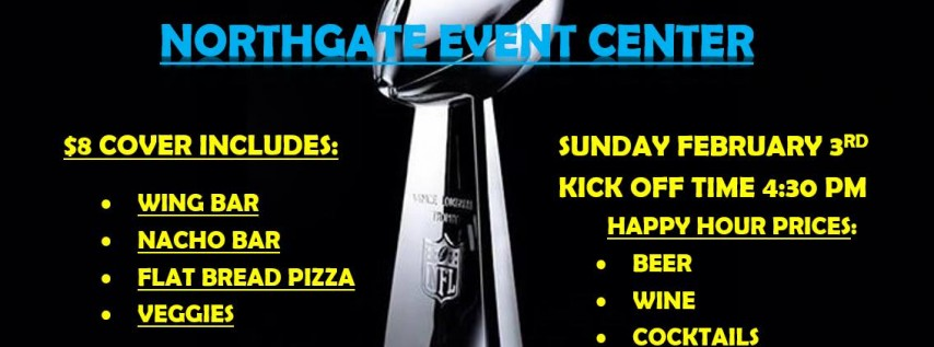 Super Bowl LIII At Northgate Event Center