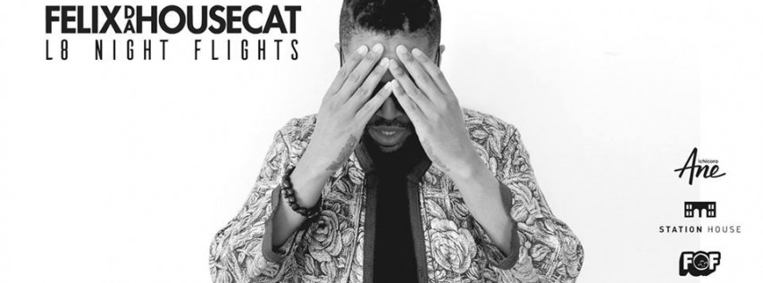 Felix Da Housecat by L8 Night Flights at Ichicoro Ane