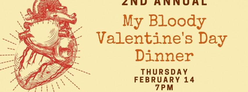 My Bloody Valentine's Day Dinner