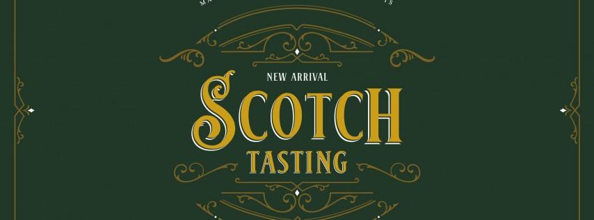 New Arrival Scotch Tasting