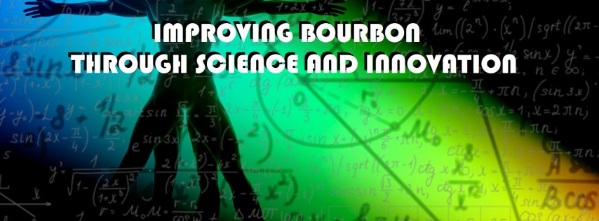 Improving Bourbon Through Science and Innovation