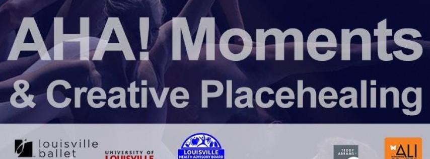 AHA! Moments & Creative Placehealing