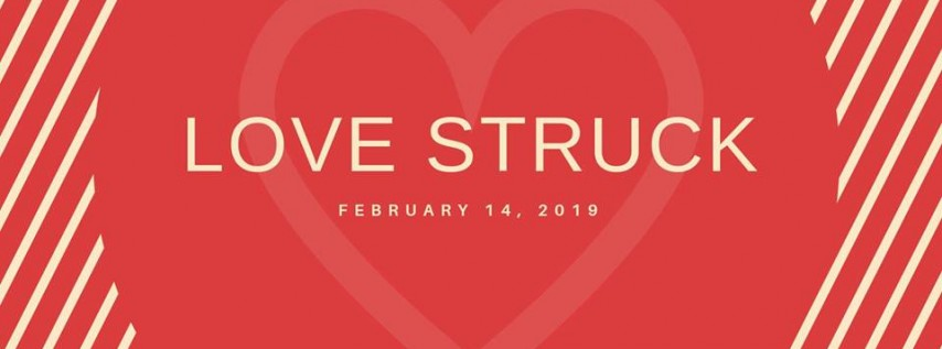 Love Struck: A Valentine's Day Event