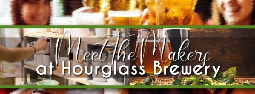 Meet the Makers at Hourglass Brewing