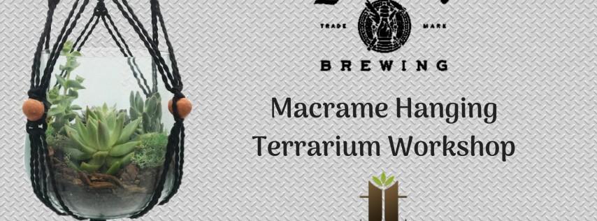 Macrame Terrarium Workshop and Beer Tasting at Love City Brewing