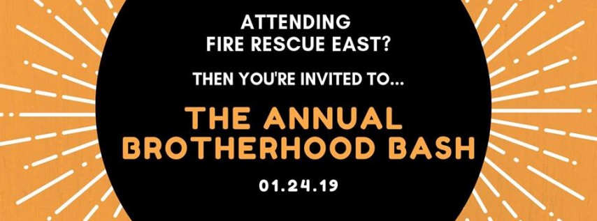 The Brotherhood Bash: Fire-Dex & MES Event