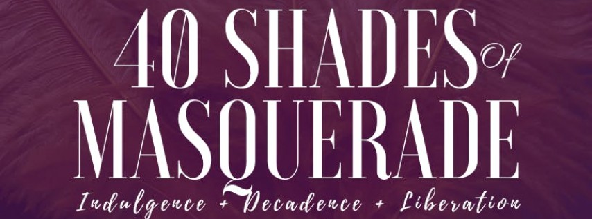 40 Shades of Masquerade