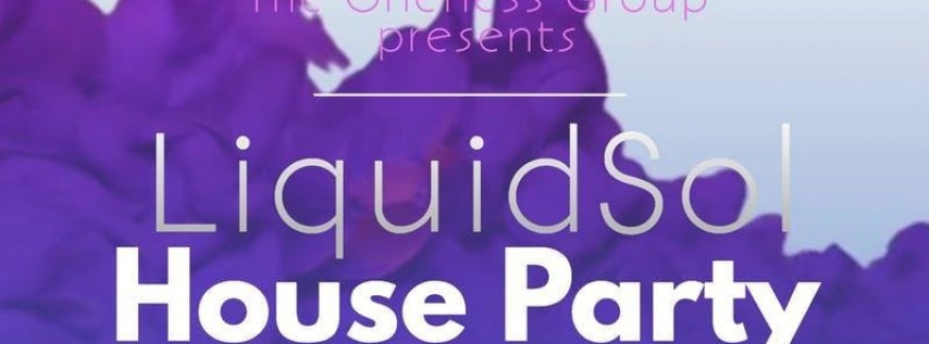 Liquid Sol House Party