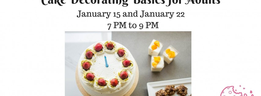 Cake Decorating for Adults: 2-week series