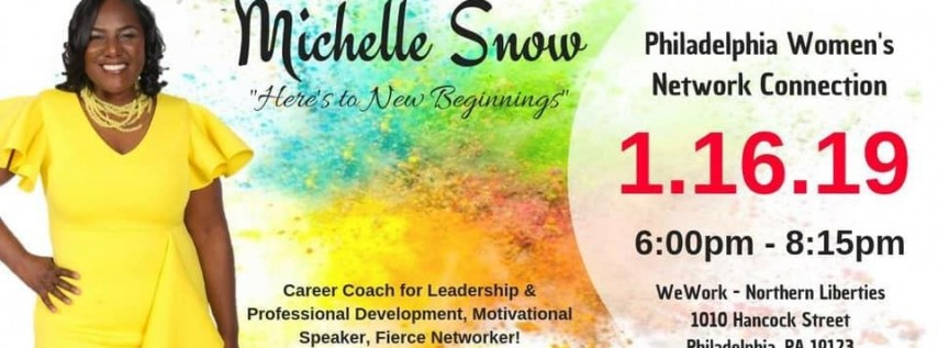 New Beginnings in Personal & Professional Life 2019 ~ Philly WNC Re-Launch