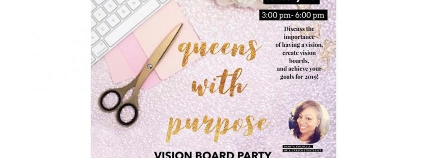 Queens with Purpose Vision Board Party