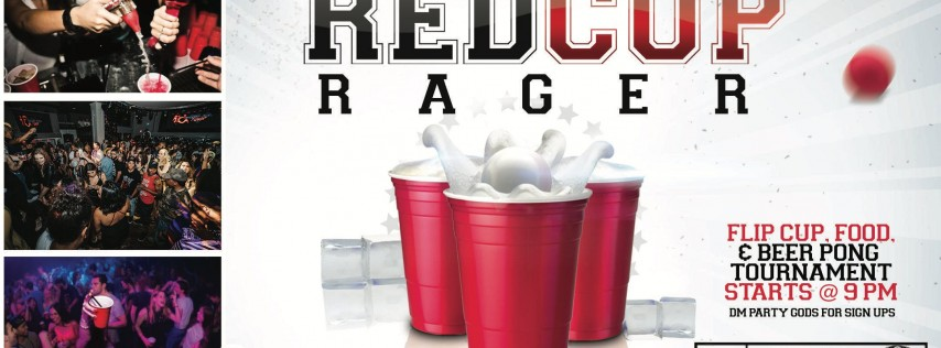 PARTY GODS & ALL OUT BROS PRESENT THE RED CUP RAGER