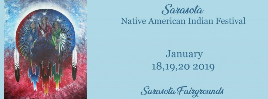12th Annual Sarasota Native American Indian Festival