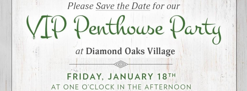 VIP Penthouse Party at Diamond Oaks Village