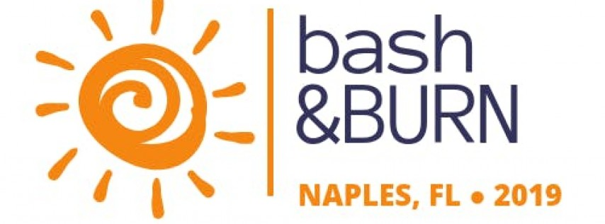Bash & BURN Tickets • Naples 2019