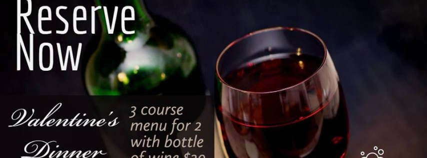 Valentine's Day. Two dine for $29 with bottle of wine