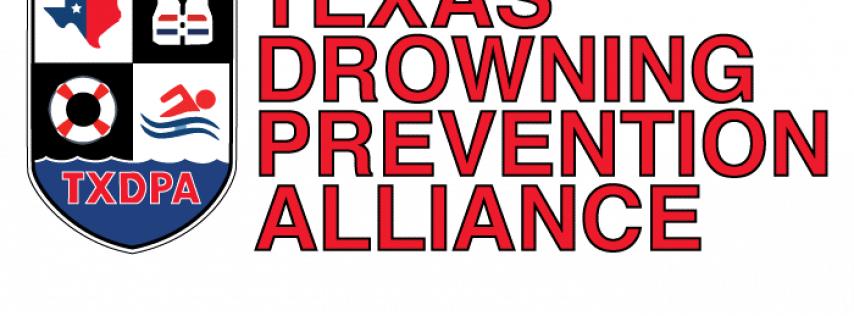 Texas Drowning Prevention Alliance Annual Meeting