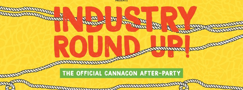 Industry Round-Up - Cannacon Seattle Afterparty