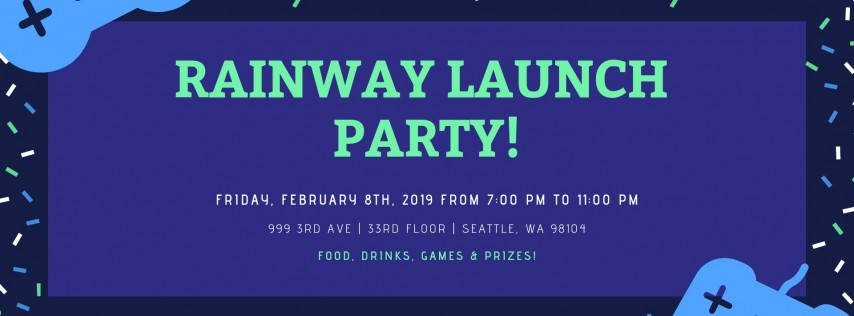 Rainway Launch Party