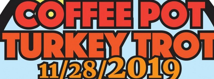 Coffee Pot Turkey Trot 2019