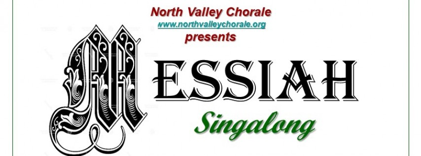 North Valley Chorale presents Singalong Messiah