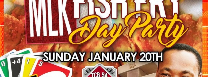 5th Annual Martin Luther King Jr. Fish Fry Day Party