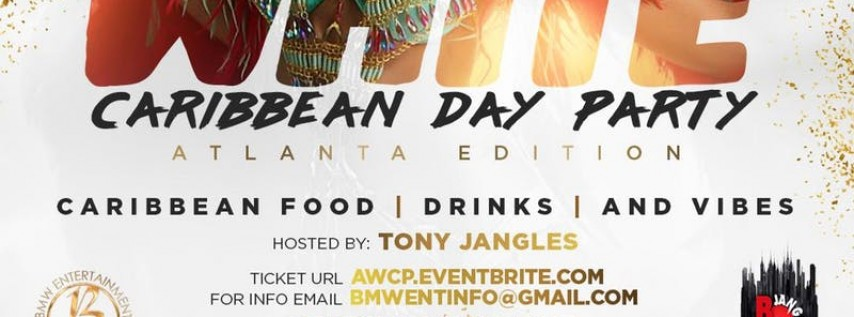 The All White Caribbean Day Party ATL Edition