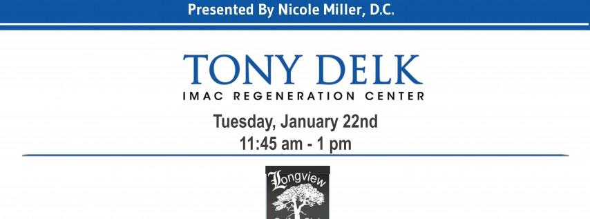 Tony Delk Center Stem Cell Seminar - Dinner - 1/22