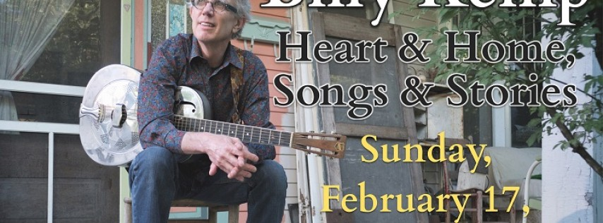 Heart & Home, Songs & Stories Billy Kemp Concert
