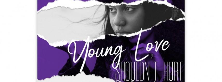 Young Love Shouldn't Hurt