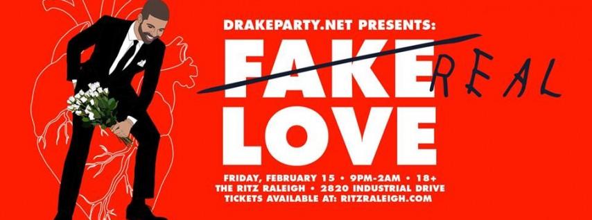 Drake Party: Fake Real Love