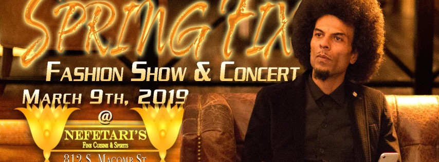 1st Annual SPRING FIX Fashion Show & Concert