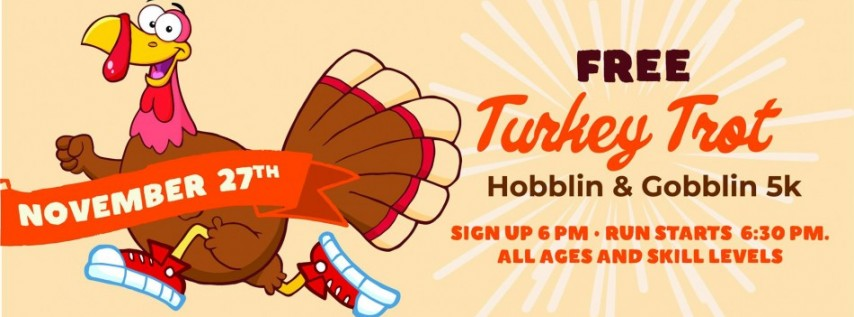 Gobblin' and Hobblin' Turkey Trot