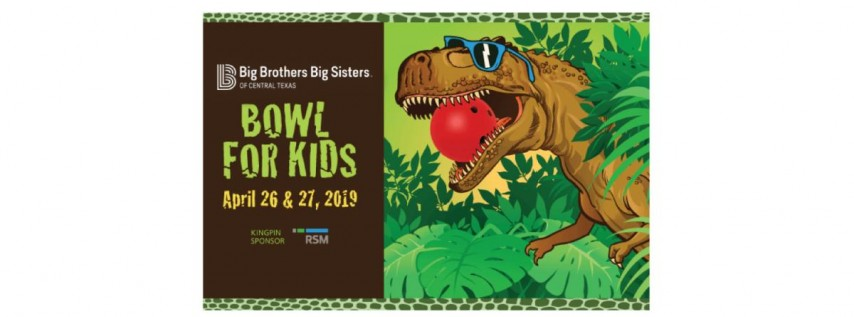 Big Brothers Big Sisters of Central Texas - Bowl for Kids 2019