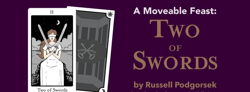 A Moveable Feast: Two of Swords