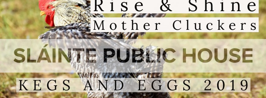 Third Annual Kegs & Eggs Full Irish Breakfast