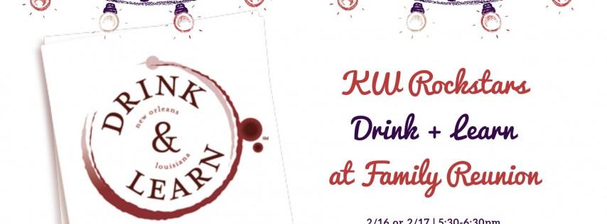 KW Rockstars: Drink + Learn at Family Reunion (Westfield + Summit/SH)