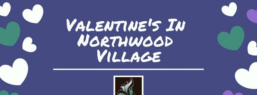 Valentine's in Northwood Village