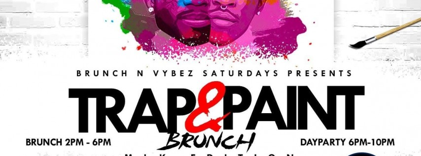 TRAP & PAINT BRUNCH/DAY PARTY