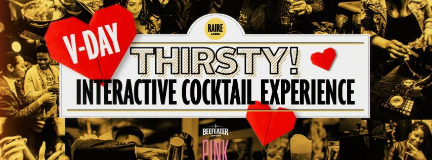 Thirsty! | Interactive Cocktail Experience - Valentine's Edition