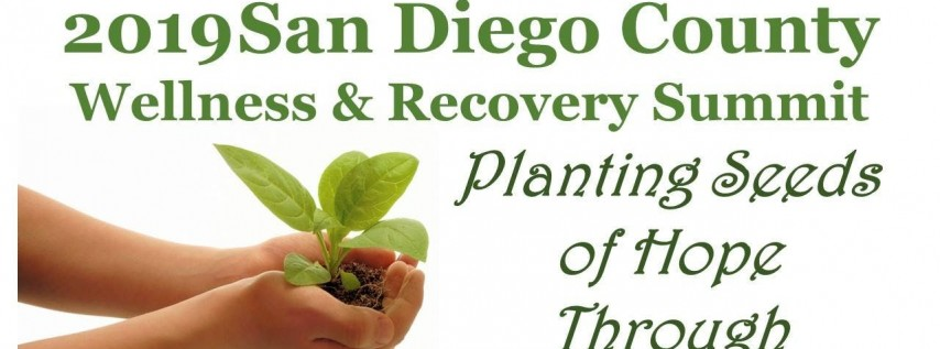 2019 San Diego County Wellness & Recovery Summit