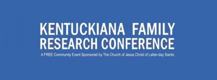 Kentuckiana Family Research Conference 2019