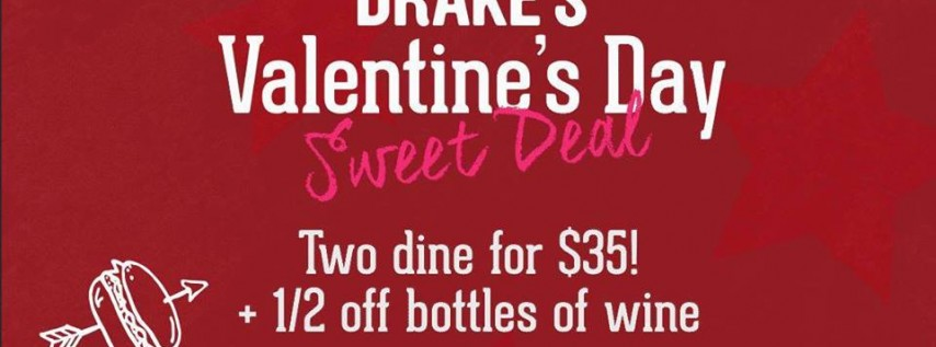 Drake's Valentine's Day Sweet Deal