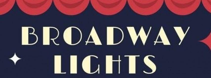 BROADWAY LIGHTS 2019!