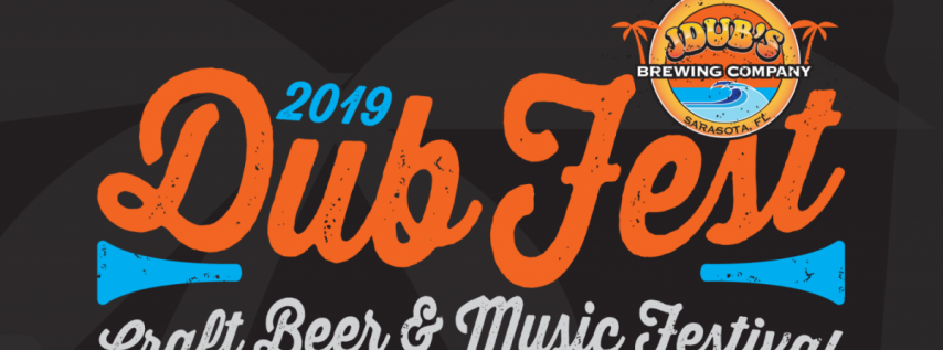 Dub Fest 2019 presented by Jdub's